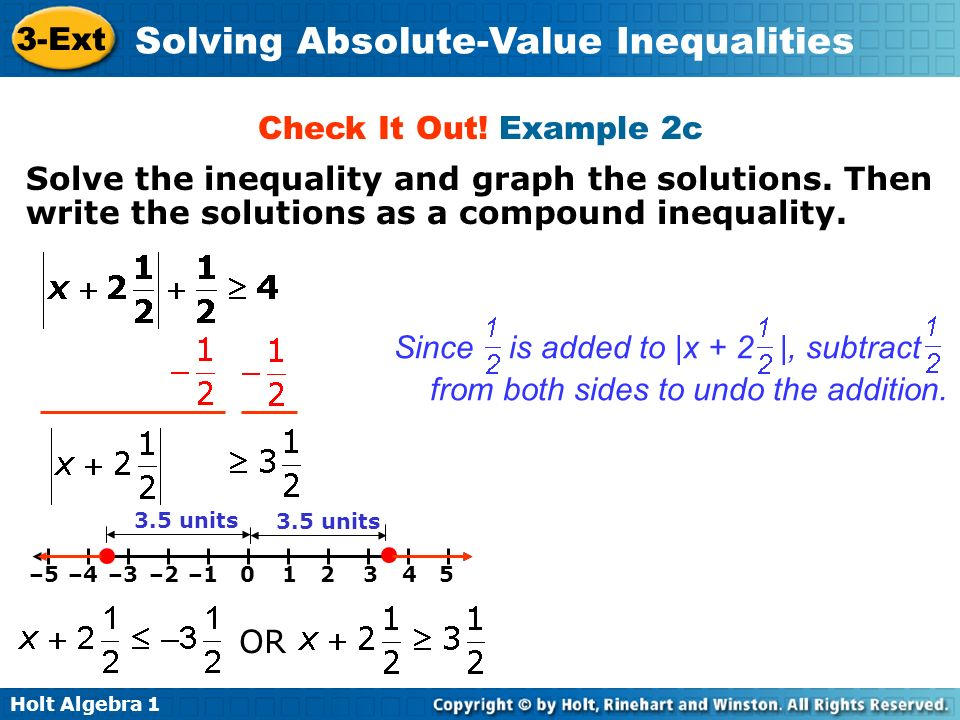 Check It Out! Example 2c Solve the inequality and graph the solutions. Then write the solutions as a compound inequality.