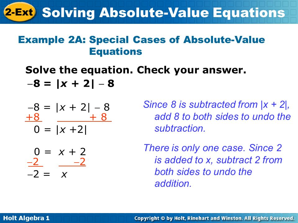 Example 2A: Special Cases of Absolute-Value Equations