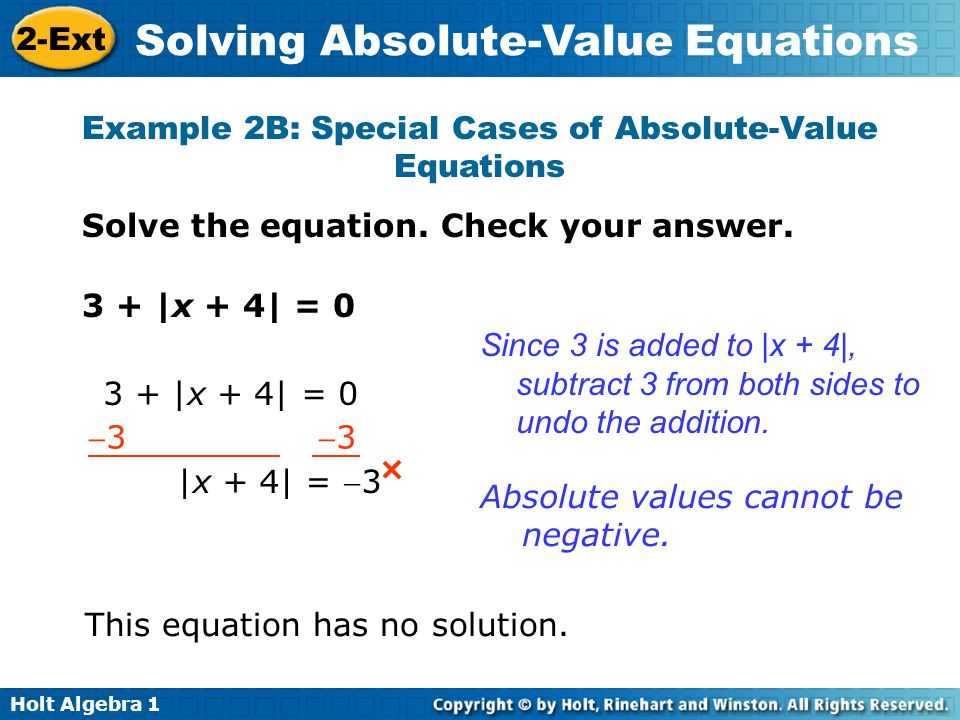 Example 2B: Special Cases of Absolute-Value Equations