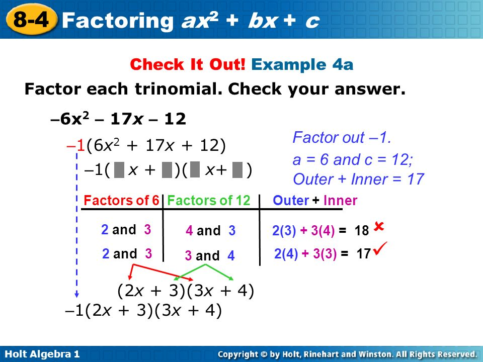   Check It Out! Example 4a Factor each trinomial. Check your answer.