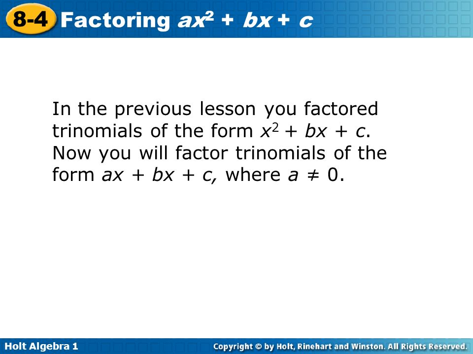 84 Factoring ax2 bx c Warm Up Lesson Presentation Lesson Quiz – Factoring Trinomials of the Form Ax2 Bx C Worksheet
