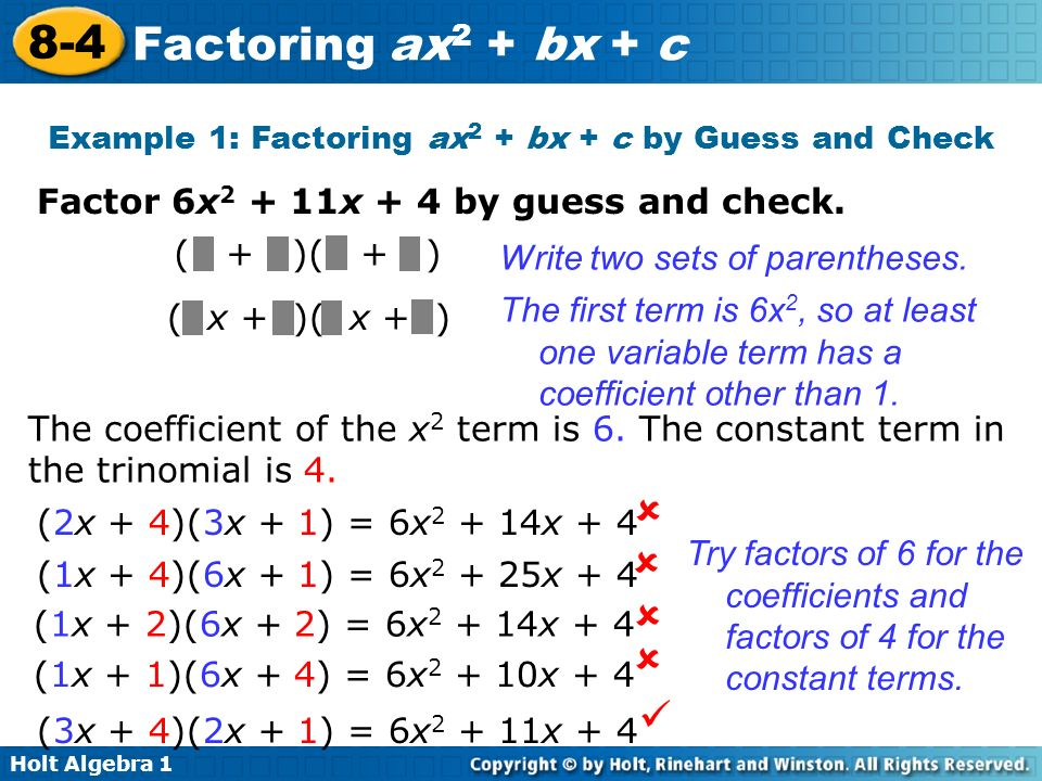 Example 1: Factoring ax2 + bx + c by Guess and Check