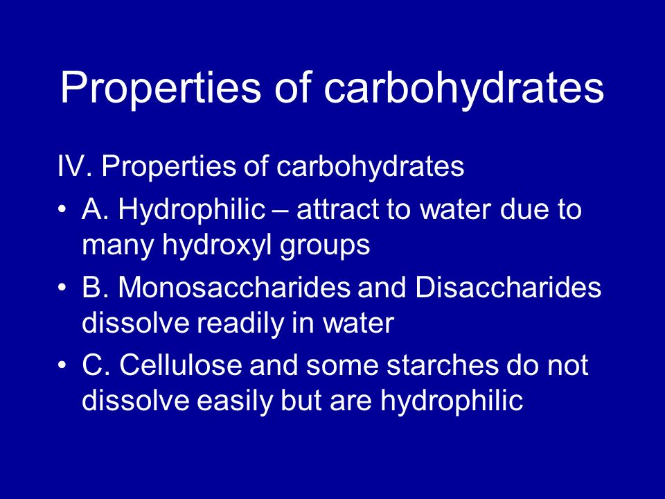 Properties of carbohydrates