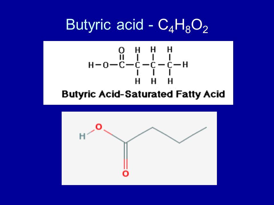 Butyric acid - C4H8O2