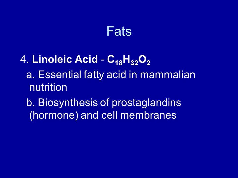 Fats 4. Linoleic Acid - C18H32O2