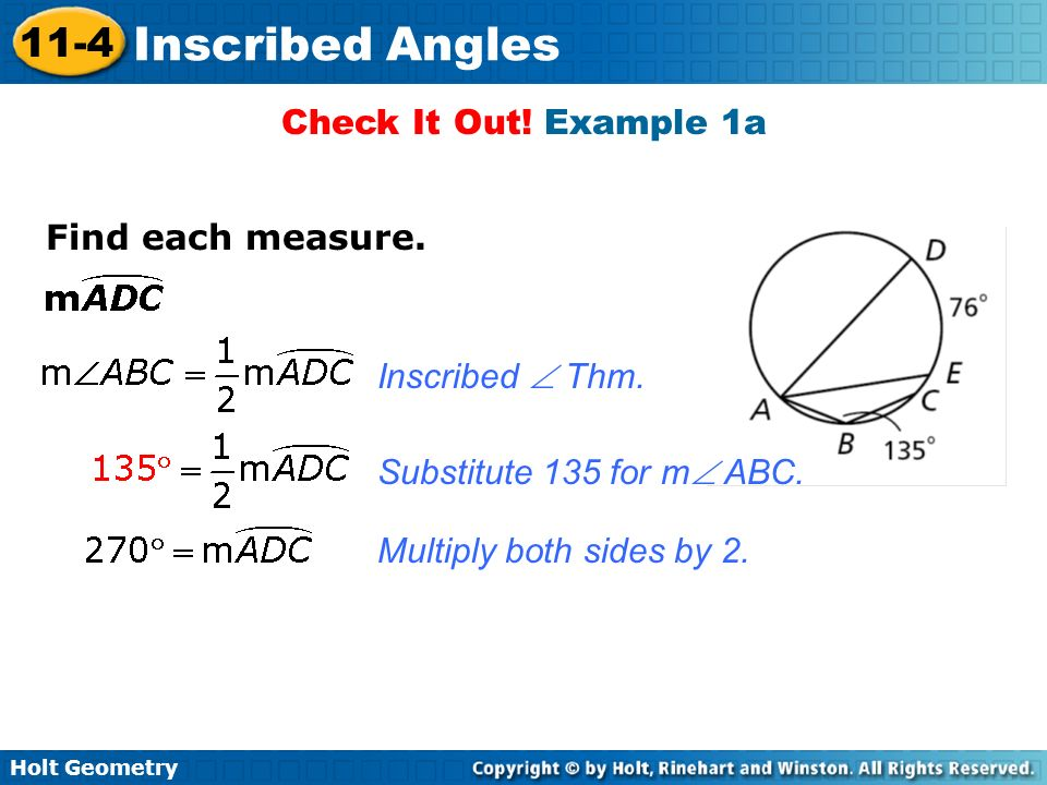 Check It Out. Example 1a Find each measure. Inscribed  Thm.
