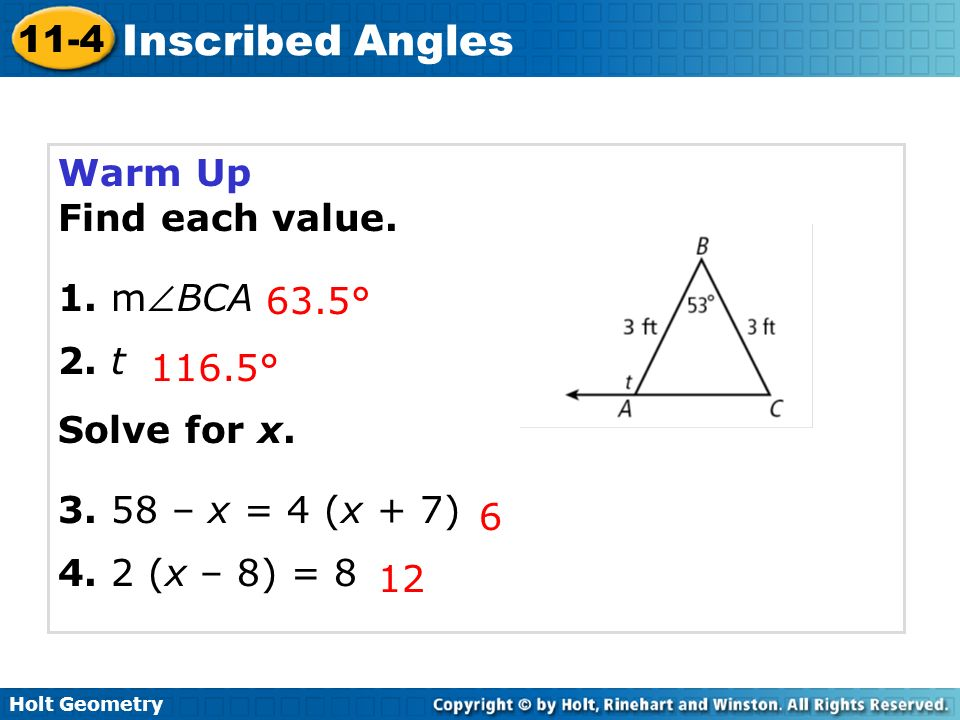 Warm Up Find each value. 1. mBCA. 2. t. Solve for x. 3. 58 – x = 4 (x + 7) 4. 2 (x – 8) = 8. 63.5°