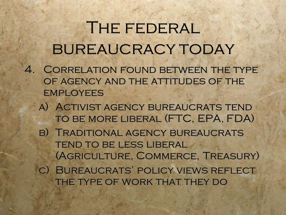The federal bureaucracy today