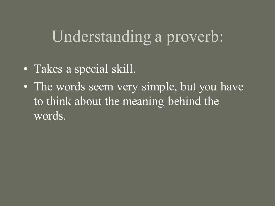 Understanding a proverb: