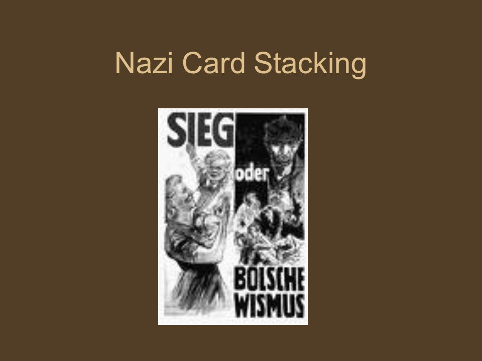 Nazi Card Stacking