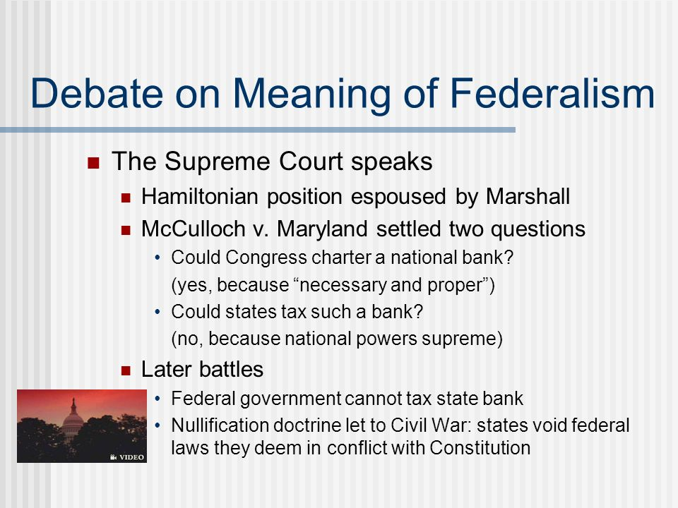 Debate on Meaning of Federalism