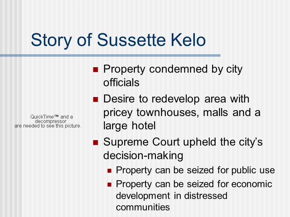 Story of Sussette Kelo Property condemned by city officials