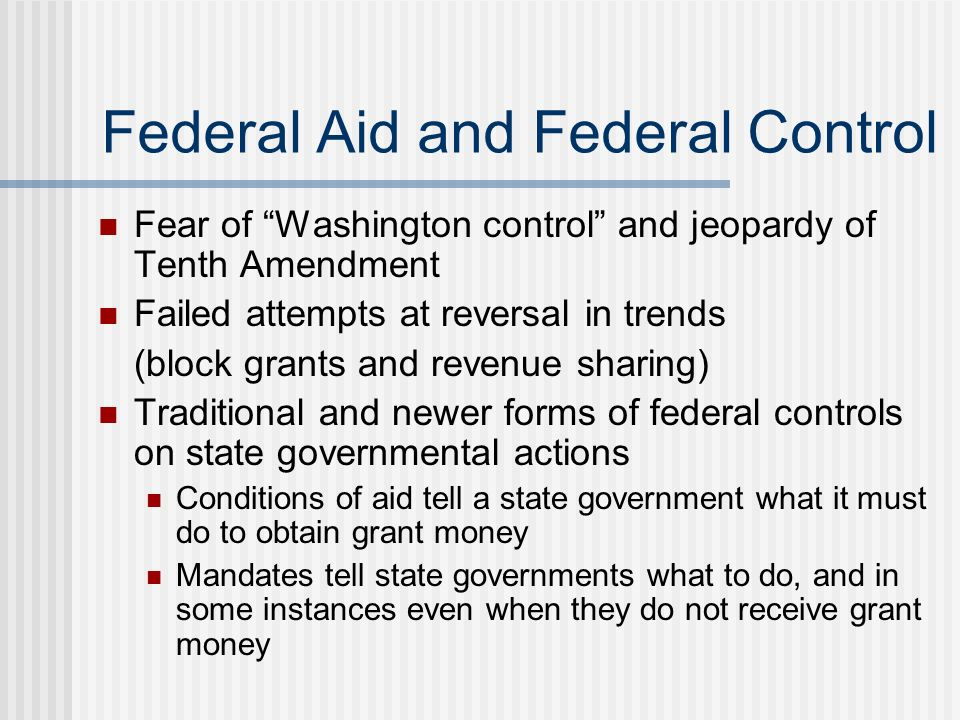 Federal Aid and Federal Control