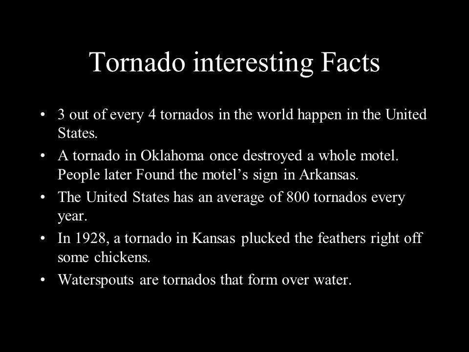 Tornado interesting Facts