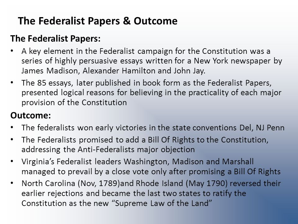 The Federalist Papers & Outcome