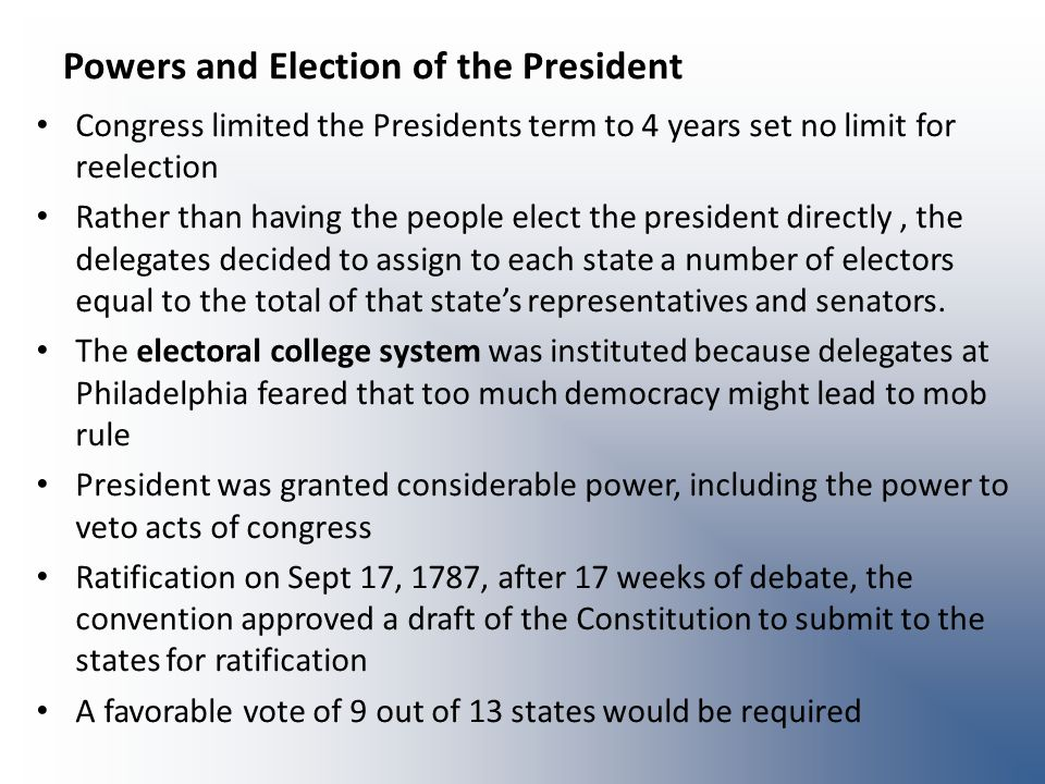Powers and Election of the President