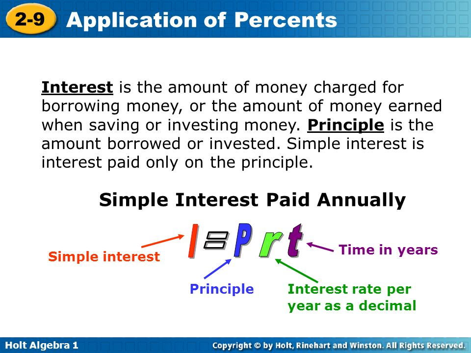 I = P r t Simple Interest Paid Annually