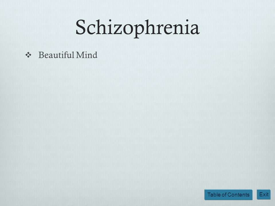 Schizophrenia Beautiful Mind