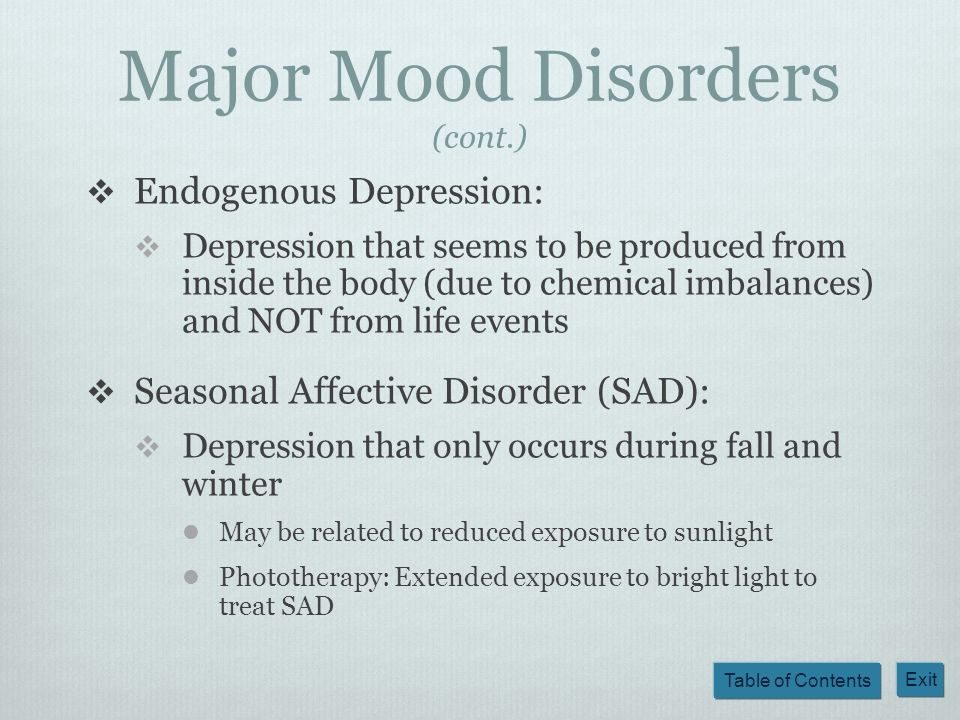 Major Mood Disorders (cont.)
