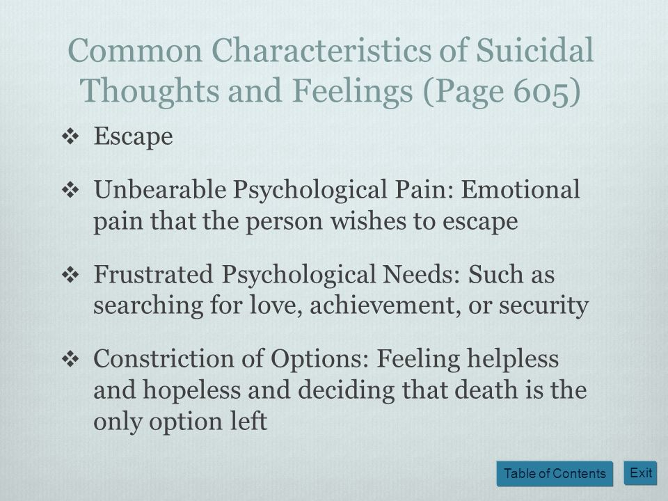 Common Characteristics of Suicidal Thoughts and Feelings (Page 605)