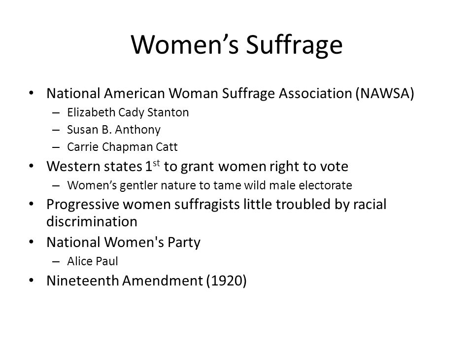 Women's Suffrage National American Woman Suffrage Association (NAWSA)