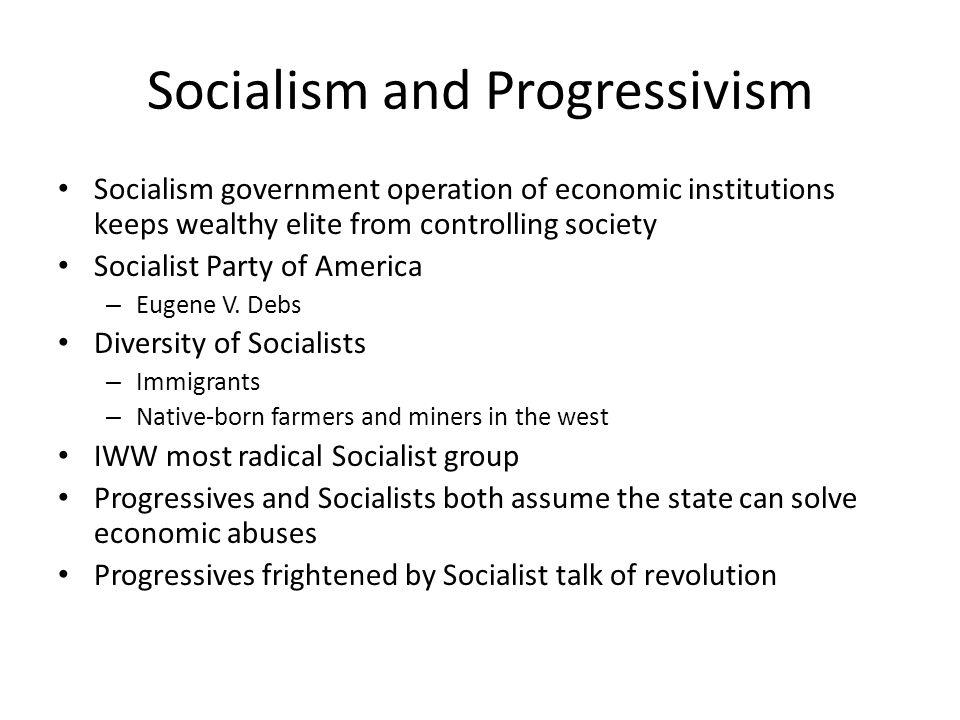 Socialism and Progressivism