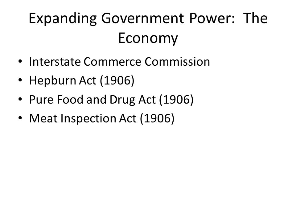 Expanding Government Power: The Economy