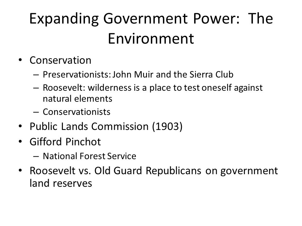 Expanding Government Power: The Environment