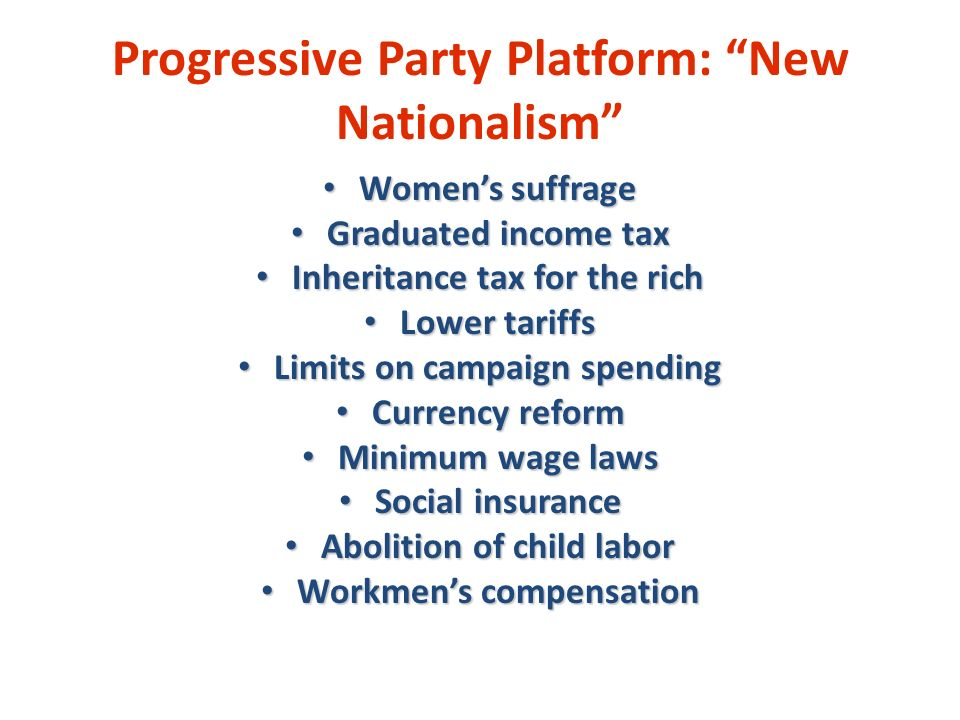 Progressive Party Platform: New Nationalism