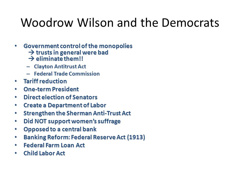 Woodrow Wilson and the Democrats