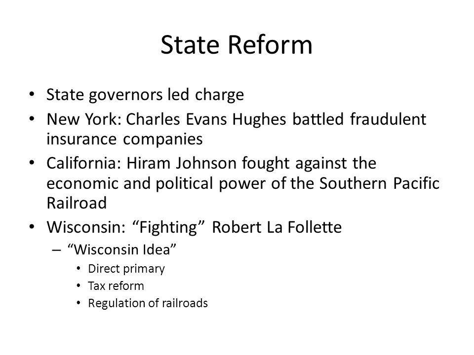 State Reform State governors led charge