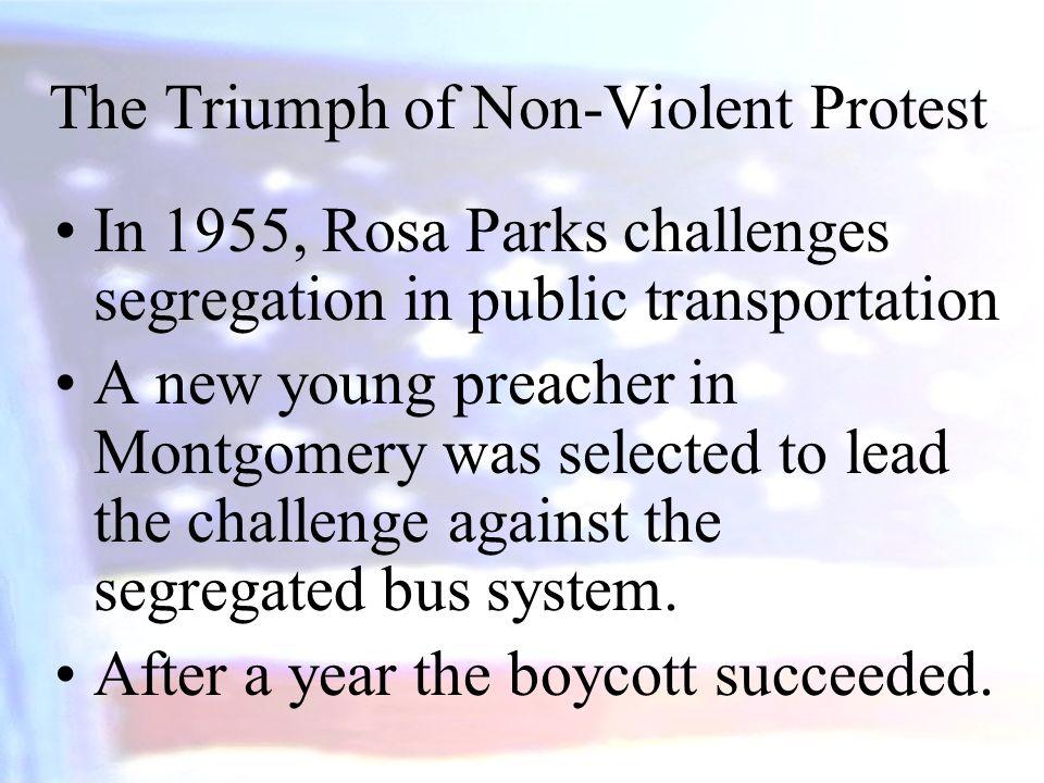 The Triumph of Non-Violent Protest