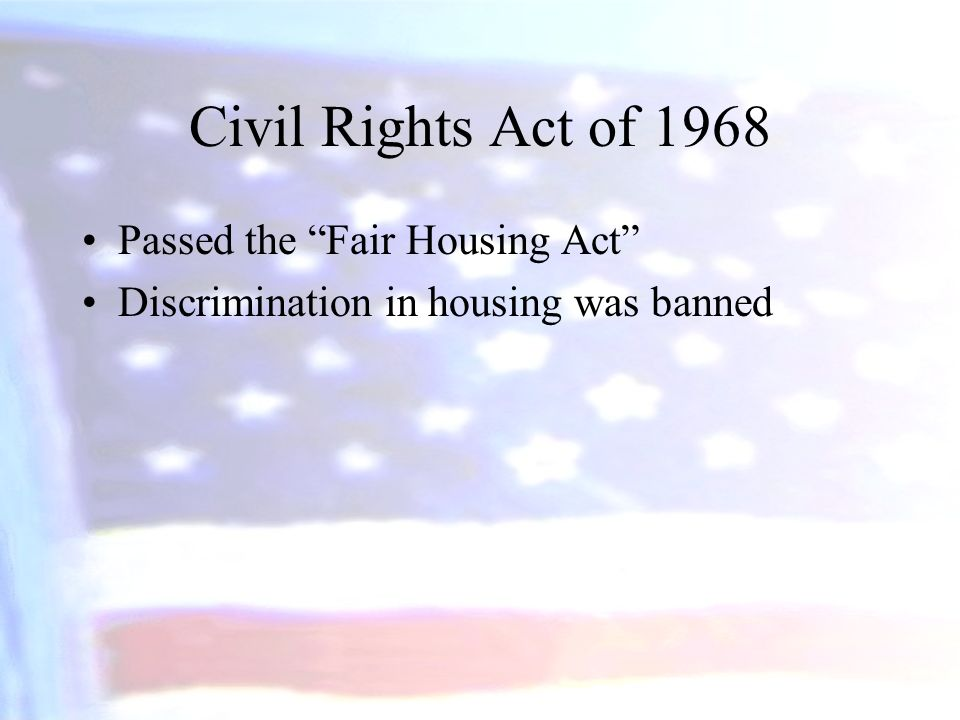 Civil Rights Act of 1968 Passed the Fair Housing Act