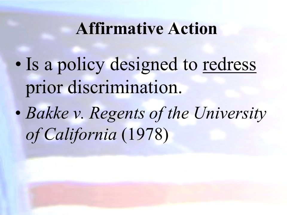 Is a policy designed to redress prior discrimination.