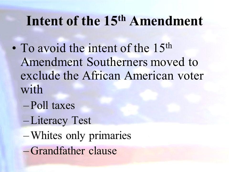 Intent of the 15th Amendment