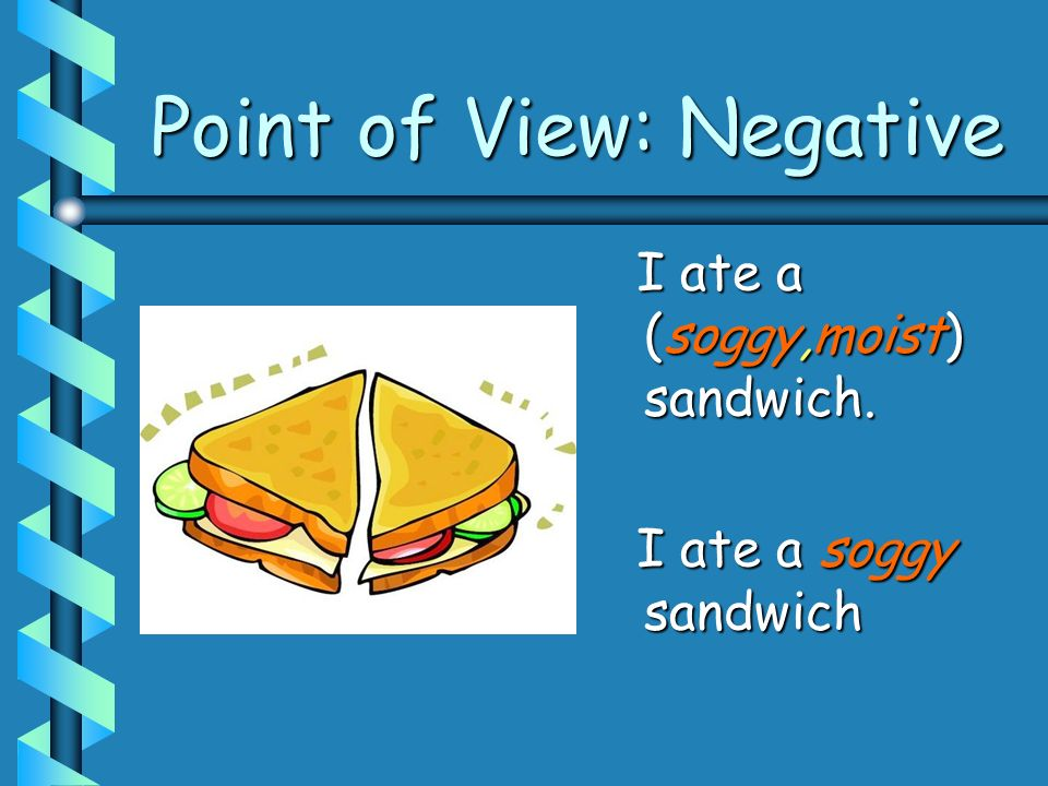 Point of View: Negative