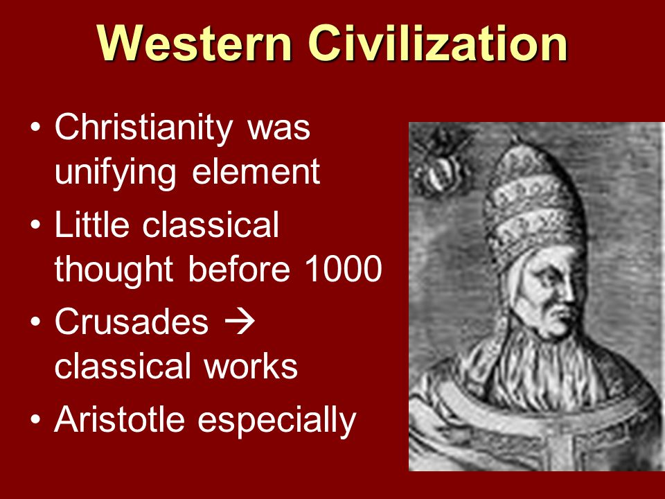 Western Civilization Christianity was unifying element