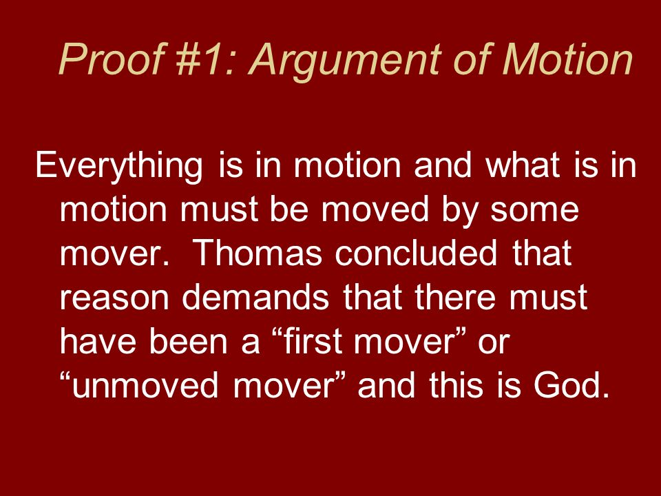 Proof #1: Argument of Motion