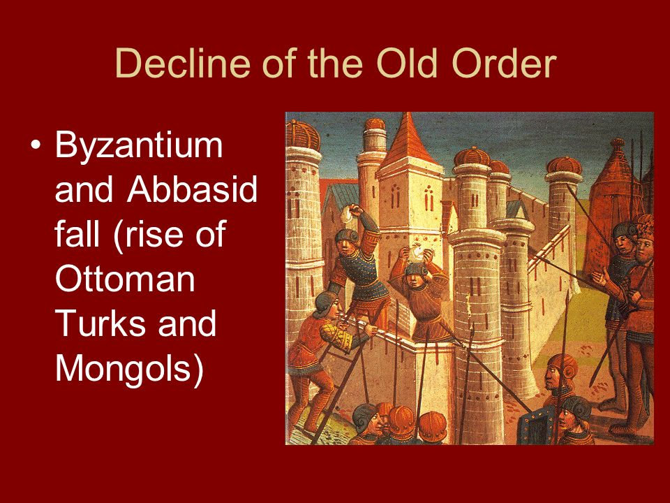 Decline of the Old Order
