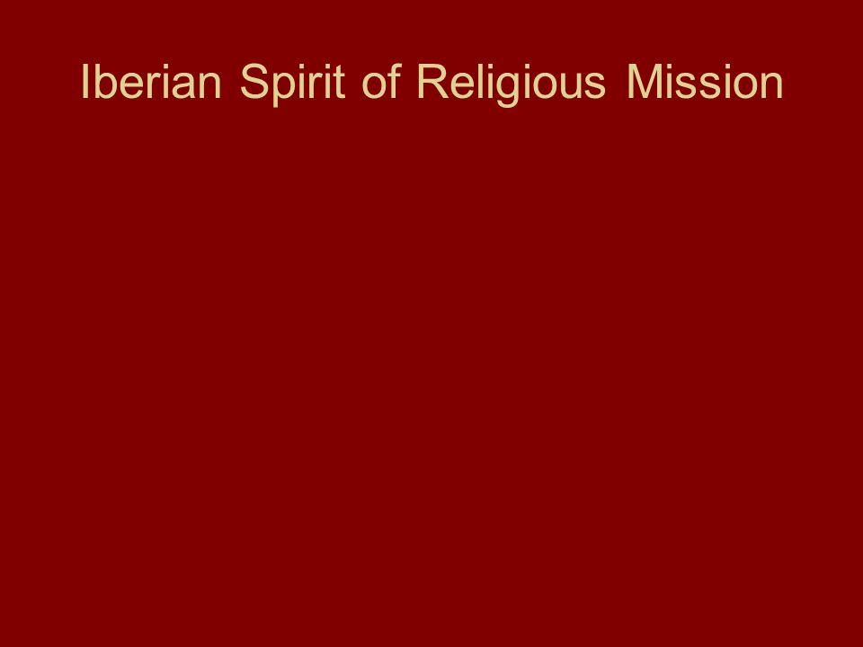 Iberian Spirit of Religious Mission