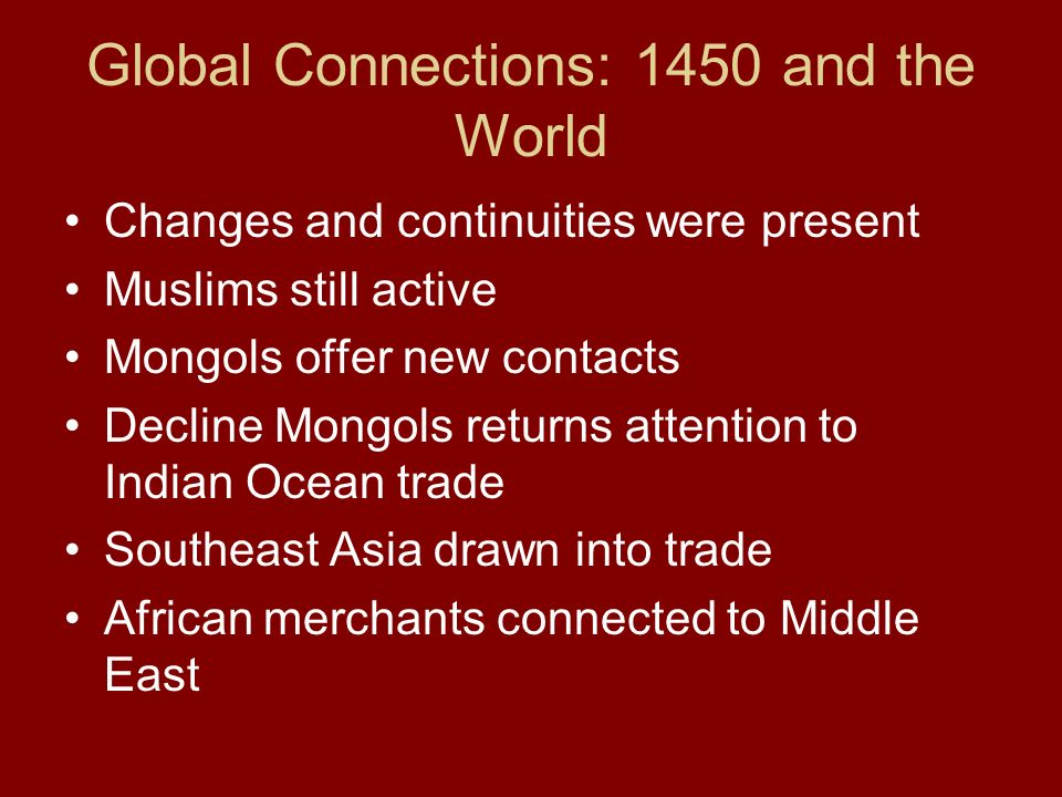 Global Connections: 1450 and the World