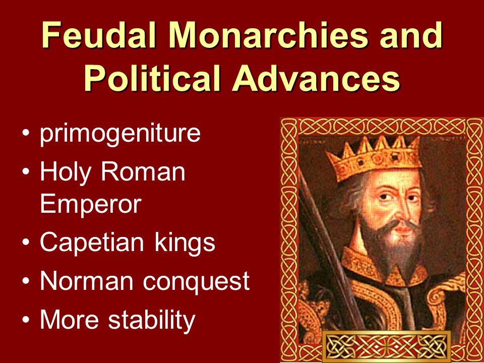 Feudal Monarchies and Political Advances