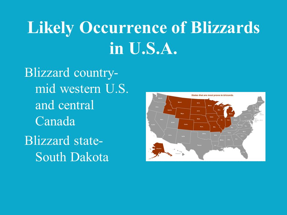 Likely Occurrence of Blizzards in U.S.A.