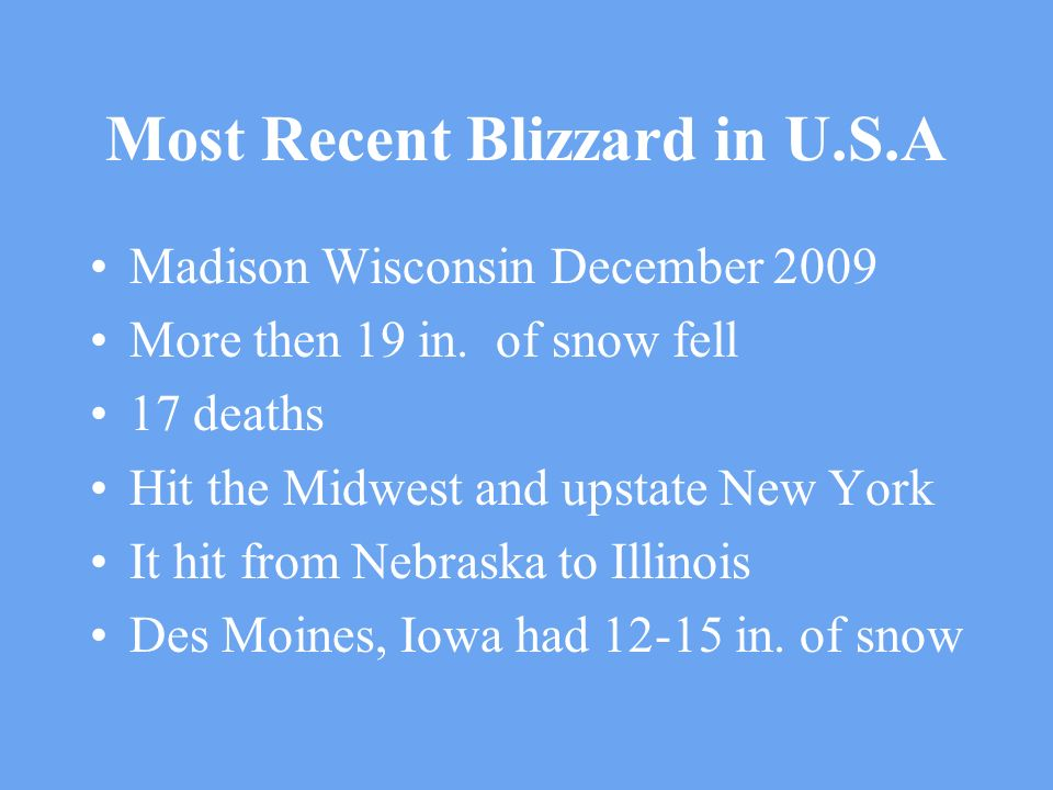 Most Recent Blizzard in U.S.A