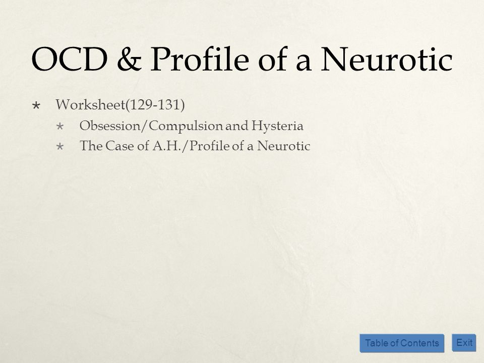 OCD & Profile of a Neurotic