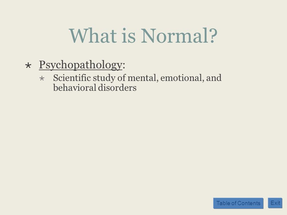 What is Normal Psychopathology: