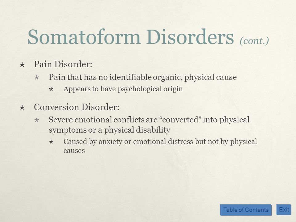 Somatoform Disorders (cont.)