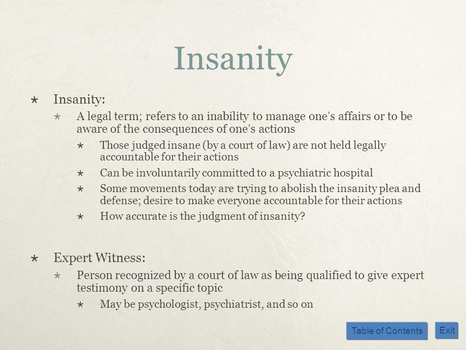 Insanity Insanity: Expert Witness: