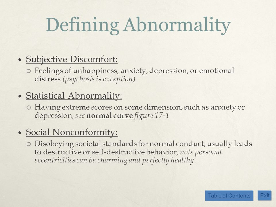 Defining Abnormality Subjective Discomfort: Statistical Abnormality:
