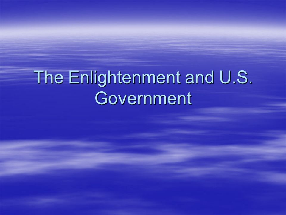 The Enlightenment and U.S. Government